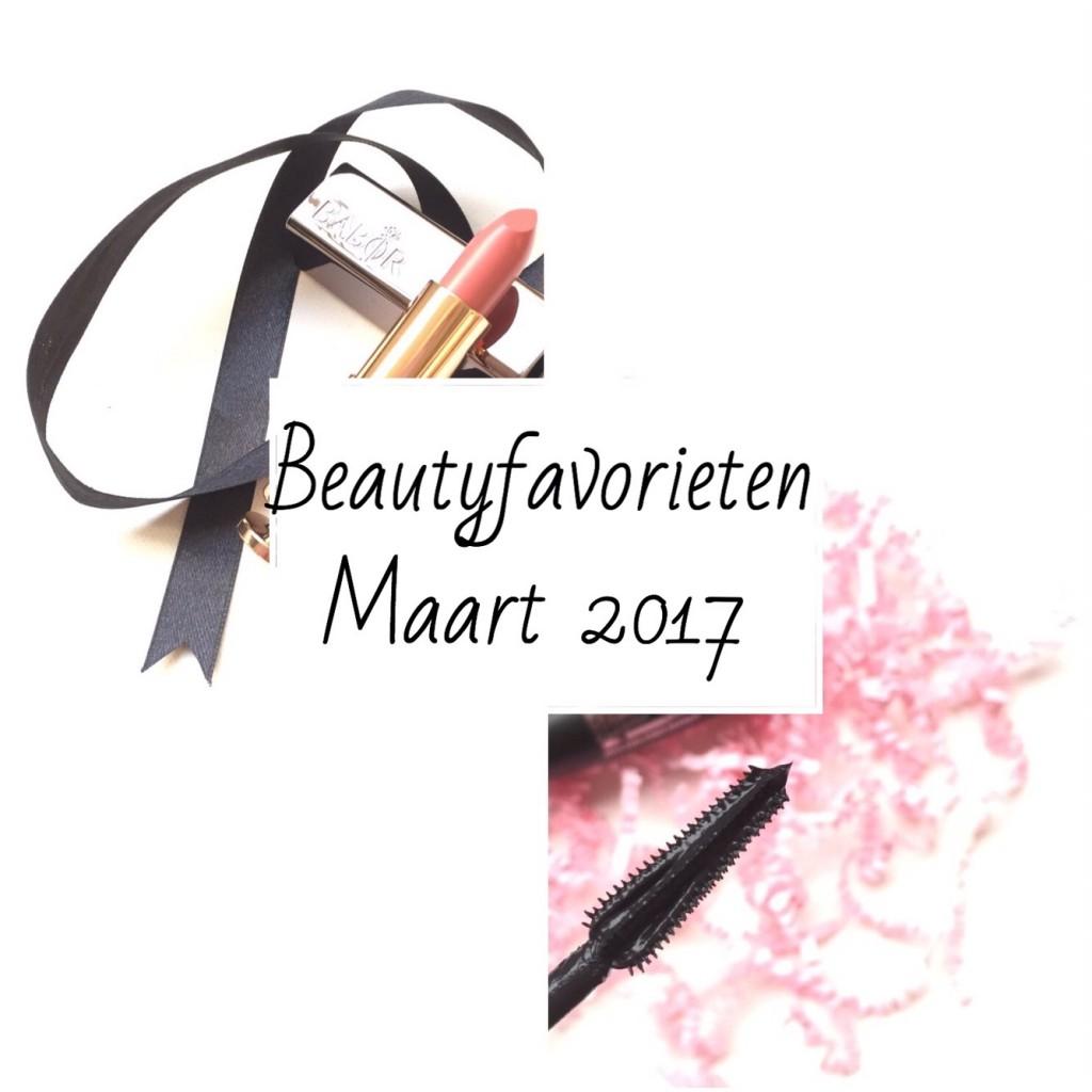 Beautyfavorieten Maart 2017