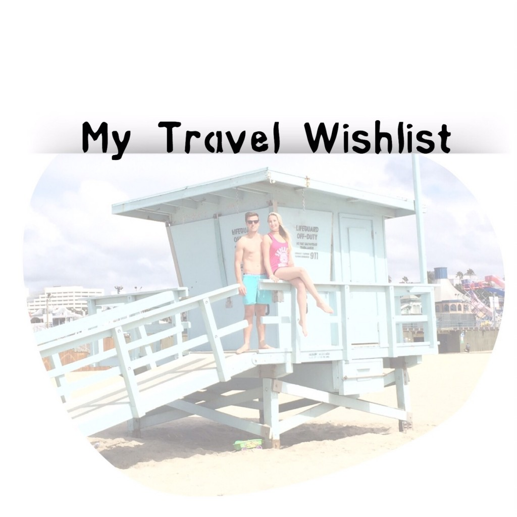 My Travel Wishlist