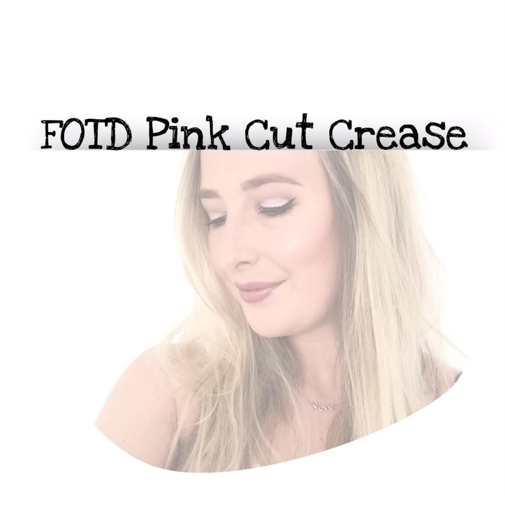 FOTD Pink Cut Crease