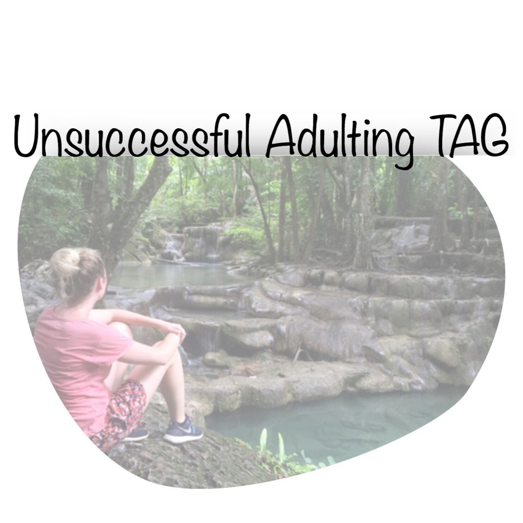Unsuccessful Adulting TAG