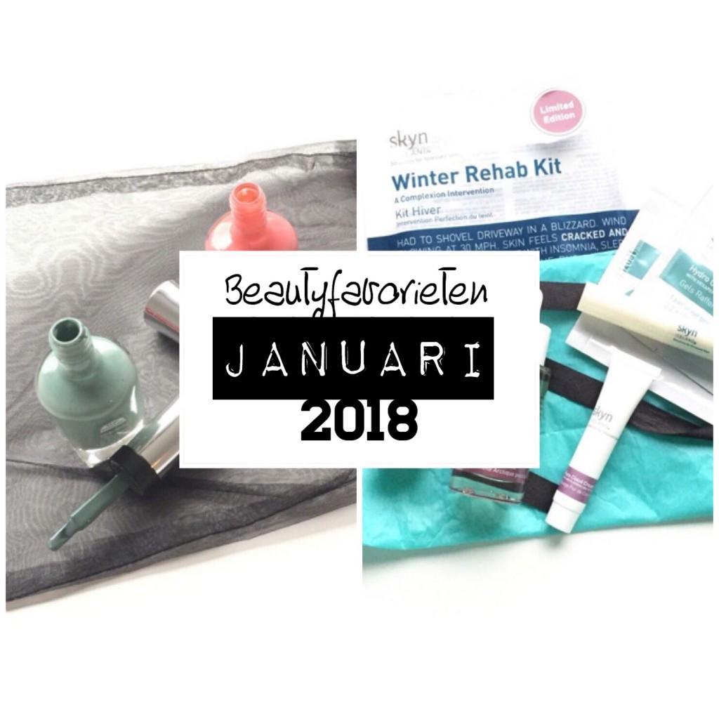 Beautyfavorieten Januari 2018