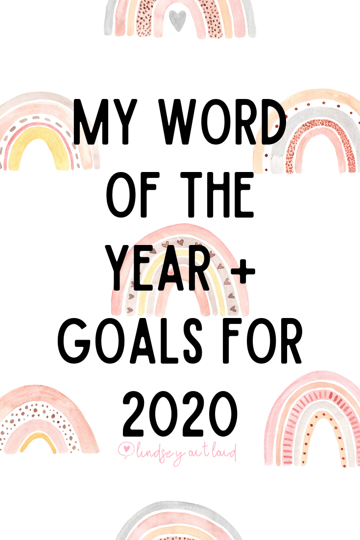 My Word of the Year + Goals for 2020