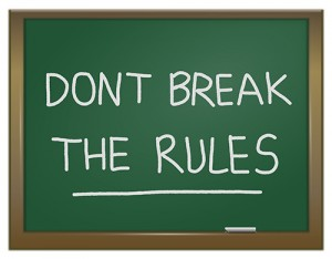 Don't Break The Rules.
