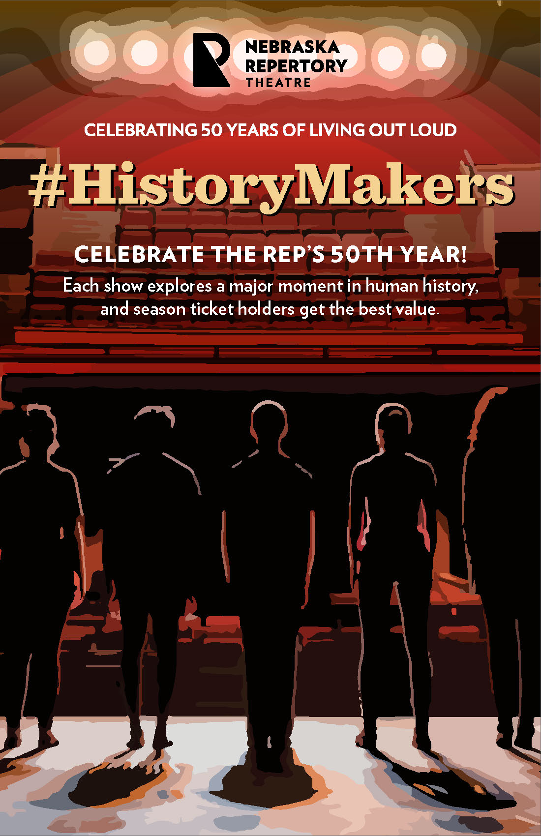 The front side of a playbill proclaiming #HistoryMakers: Celebrate the Rep's 50th Year!