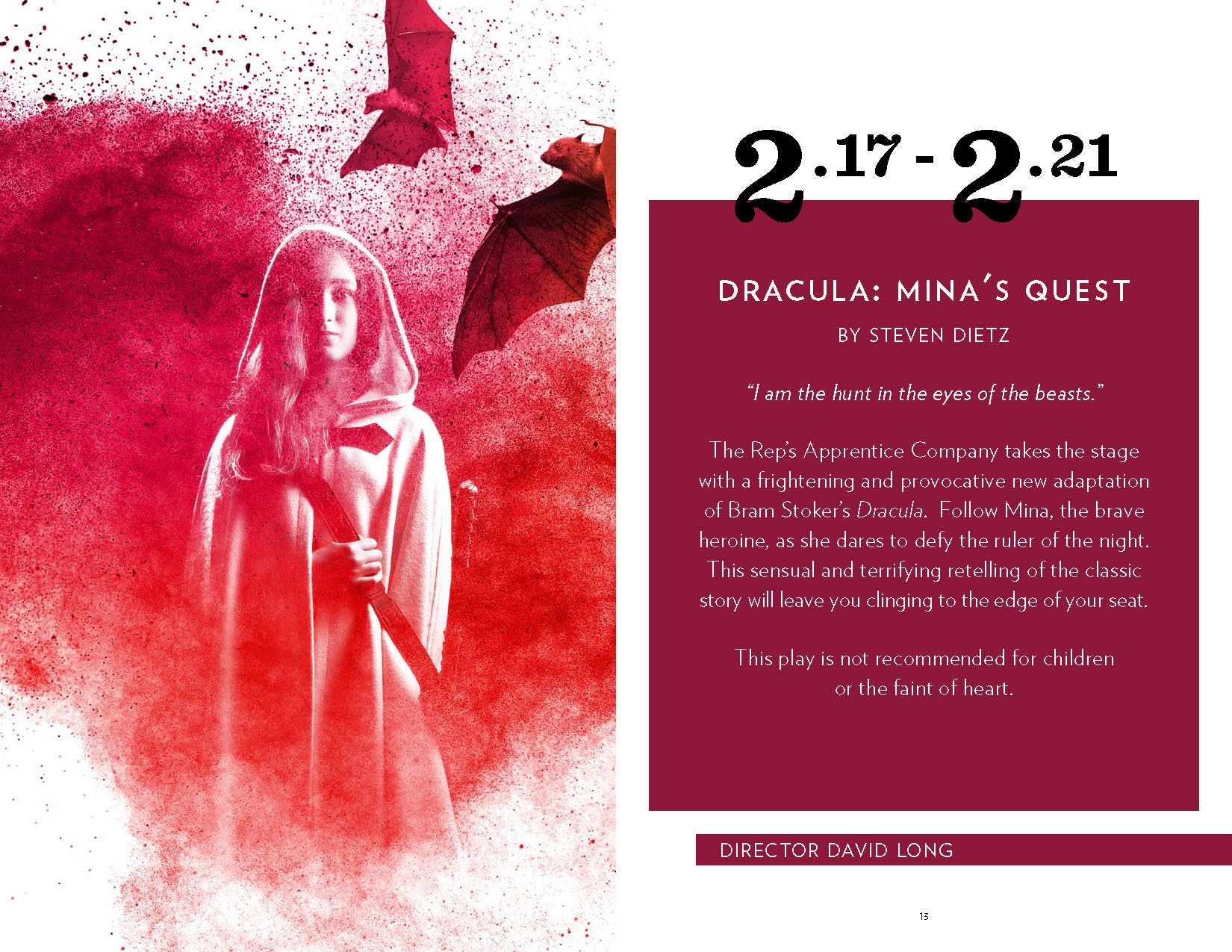 A program spread. On the left side is show art featuring a girl in a hood overlaid onto a dramatic red explosion of powder, with bats flying overhead. On the right are the dates, '2/17–2/21' and the title of the play, 'Dracula: Mina's Quest'.