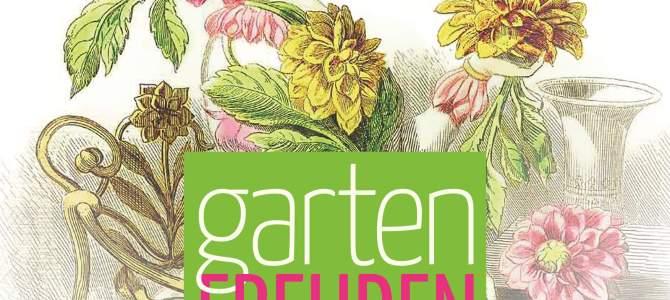 Einladung zu den Gartenfreuden 2018 – unser Programm zum Mitmachen