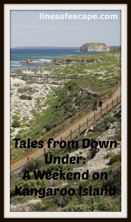 Tales from Down Under: A Weekend on Kangaroo Island