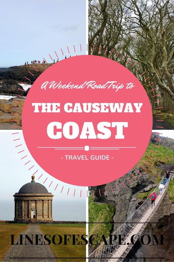 A Weekend Road Trip to the Causeway Coast
