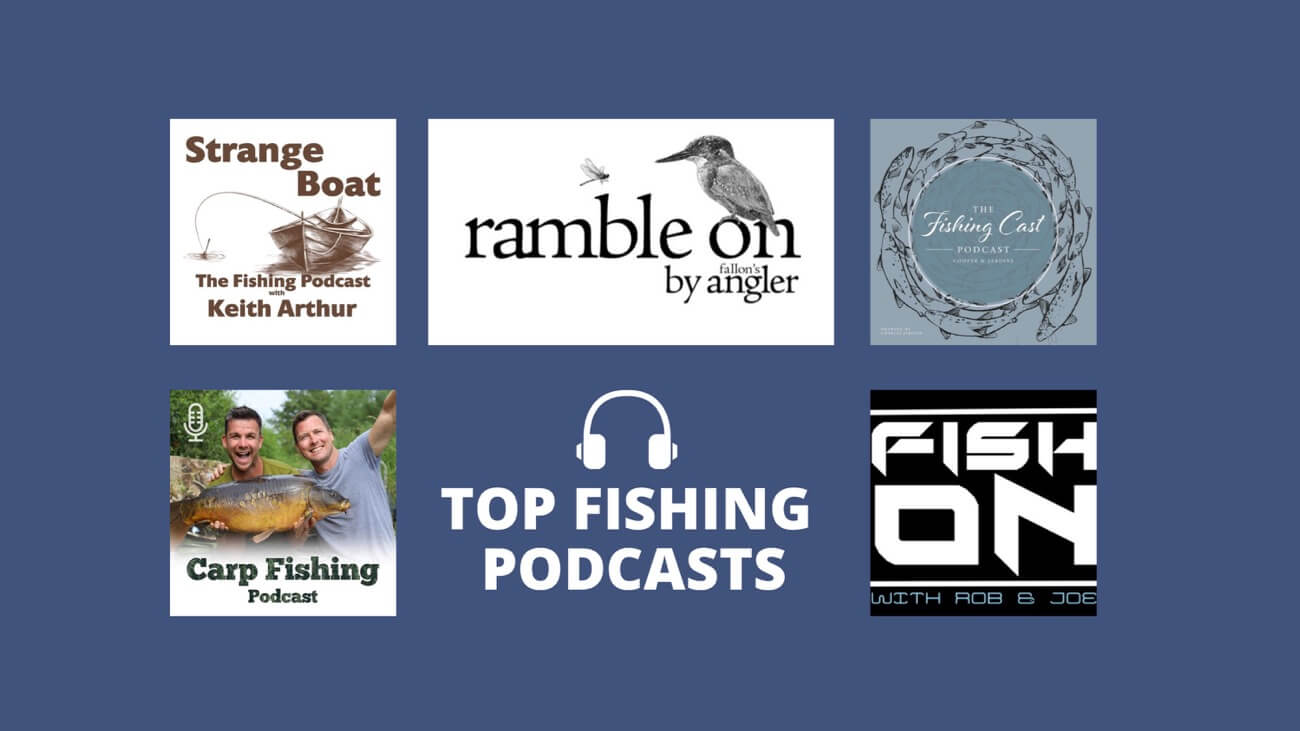 Best fishing podcasts UK carp coarse fly angling