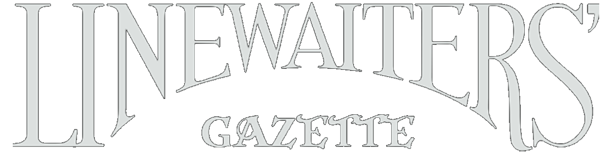 Linewaiters' Gazette