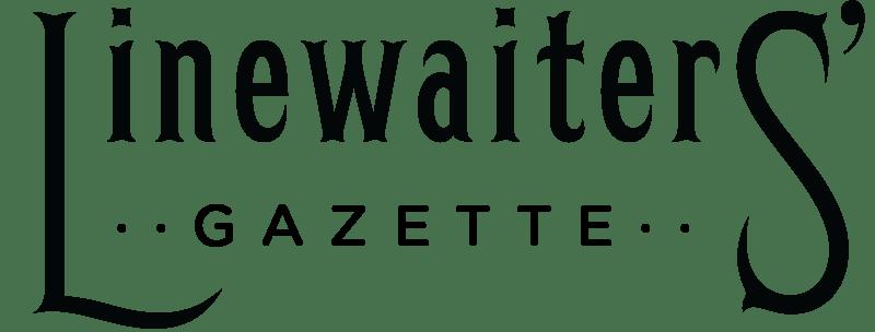 Linewaiters' Gazette