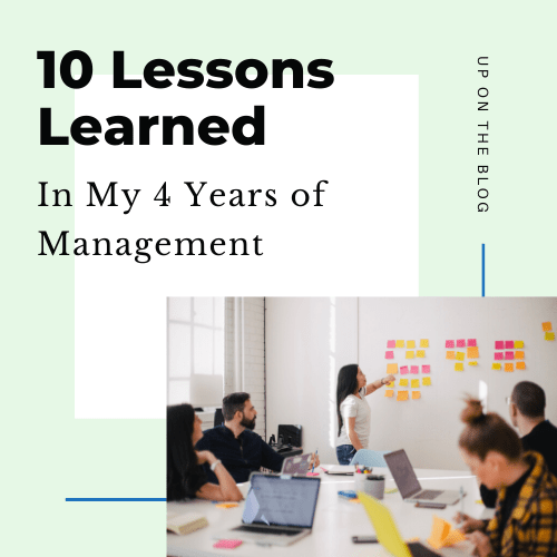 10 lessons learned 4 years into management