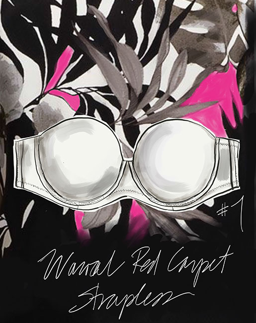 Tina Wilson Fashion illustration Wacoal Red Carpet Strapless Bra on Lingerie Briefs