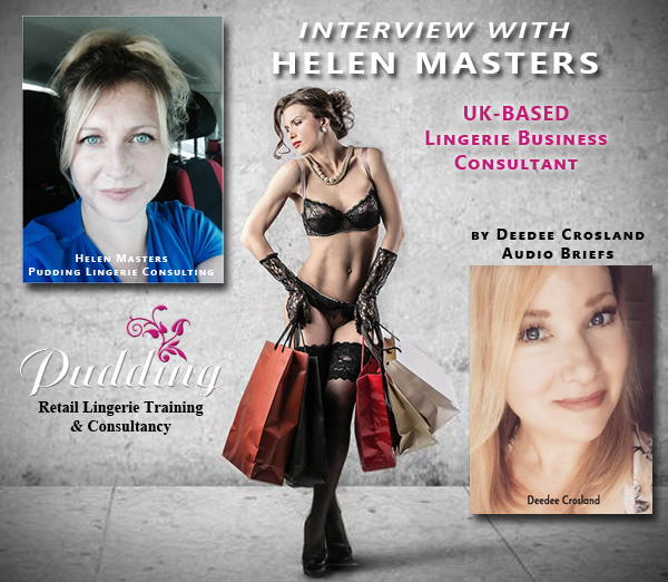 Interview with Helen Masters of Pudding Lingerie Consulting as seen on Lingerie Briefs