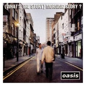 (What's the Story) Morning Glory? (Wikipedia)