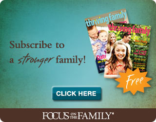 Thriving Family--subscribe to a strong family today.