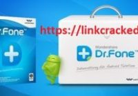 Wondershare Dr.Fone 10.0.18 Crack Serial Key Full Keygen (Android + iOS)