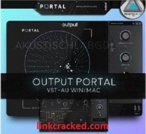 Output Portal VST 1.0.1 Crack VST Torrent 2021 Free Download (Win/Mac)
