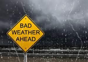 Bad Weather Ahead