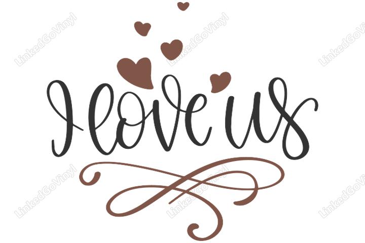 Download I Love Us Heart Free SVG Files | LinkedGo Vinyl