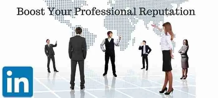 LinkedIn Profile Tips to Boost Your Professional Reputation