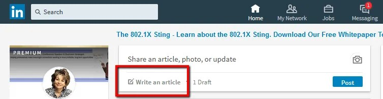 How to Use LinkedIn Articles to Gain Greater Visibility 2