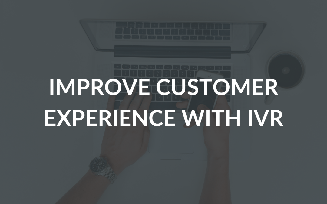 What is IVR and how it can help for customer service
