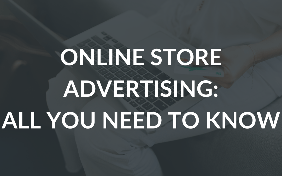 Online store advertising – how to do it?
