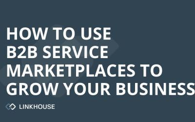 How to use B2B service marketplaces to grow your business