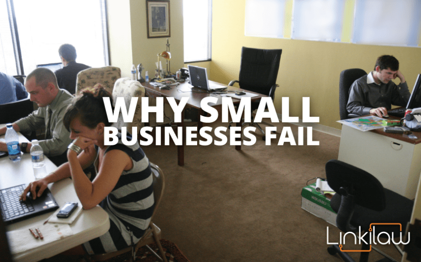 Why Small Businesses Fail Linkilaw