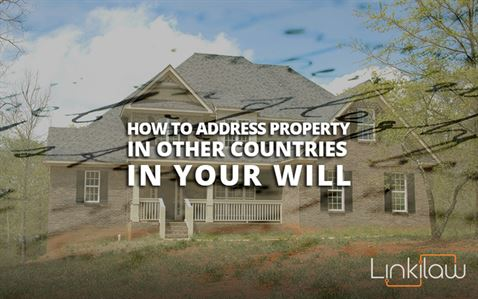property in other countries in your will