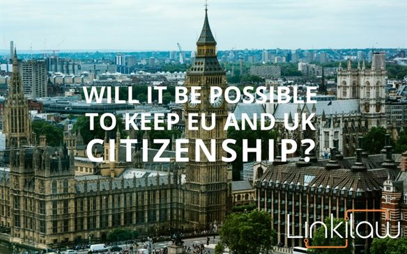 will it be possible to keep eu and uk dual citizenship?