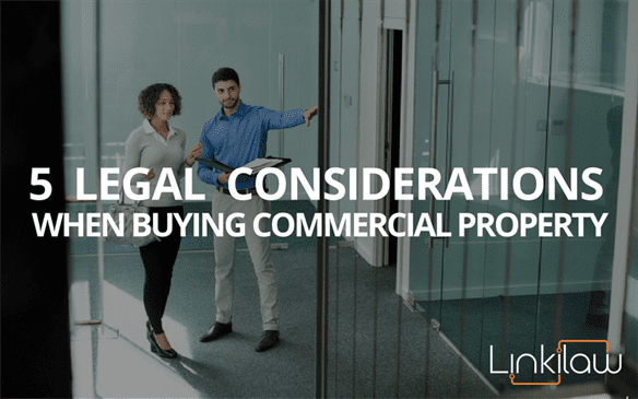 legal considerations when buying commercial property