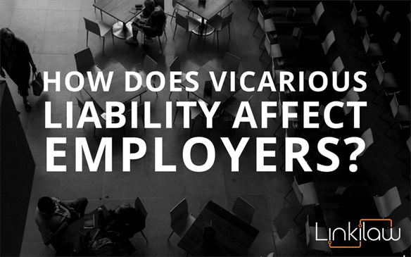 how does vicarious liability affect employers?