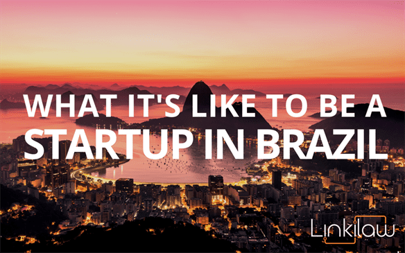 what it's like to be a startup in brazil