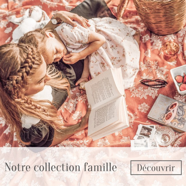 Notre collection famille