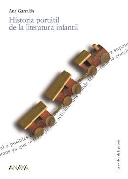 Historia portátil de la literatura infantil.