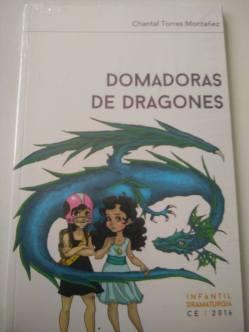 Domadoras de dragonas de Chantal Torres