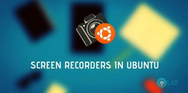 Screen Recorders In Ubuntu