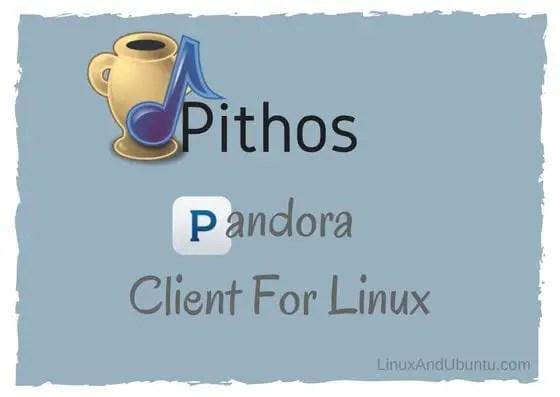 pithos a pandora client for linux