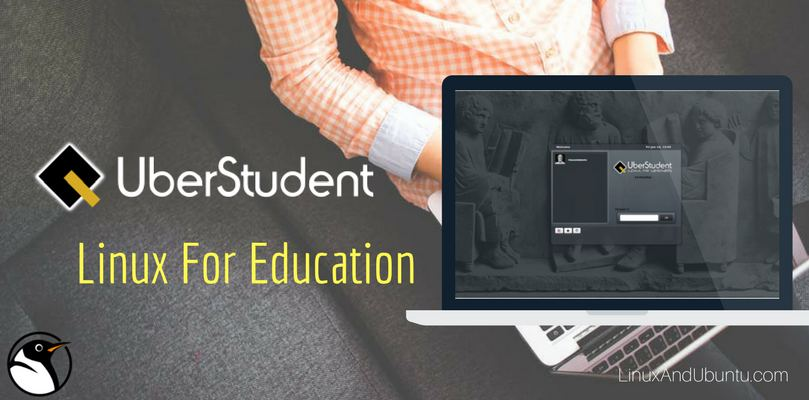 UberStudent - Linux For Learners And Education
