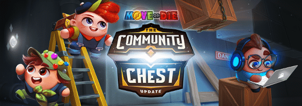 move or die gets new community chest update for linux mac windows