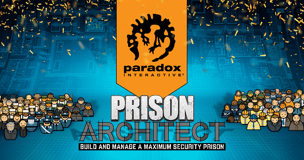 paradox interactive purchases prison architect in linux mac windows games