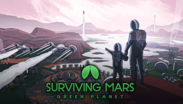 surviving mars releases the green planet dlc in linux mac windows pc games