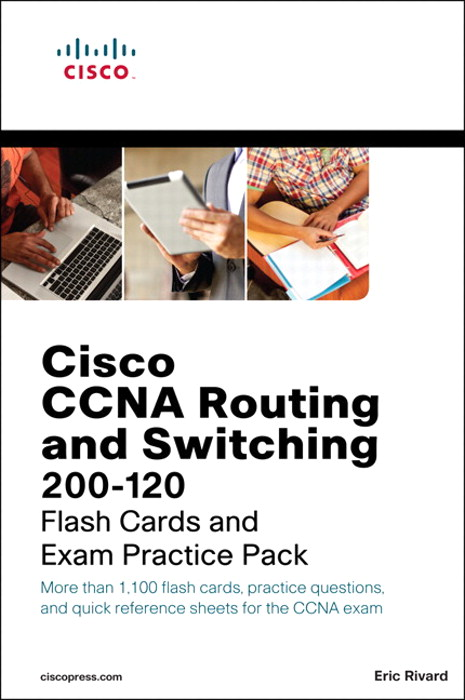 CCNA Routing and Switching 200-120 Flash Cards and Exam Practice Pack [Epub]