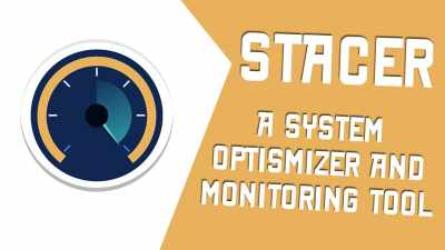 Stacer - A system optimizer and monitoring tool for Linux