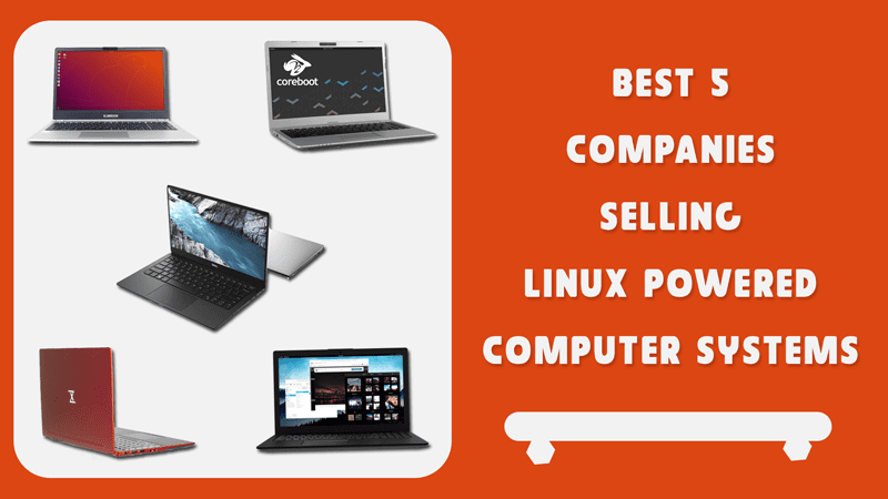 Best 5 companies selling Linux powered laptops