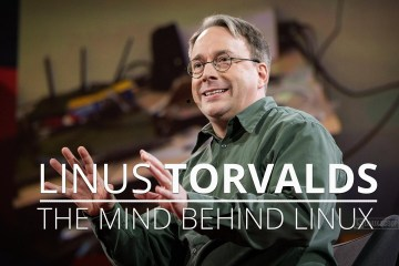 linus torvalds - the mind behind linux