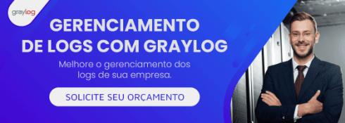Conheça a solução de Logs Graylog