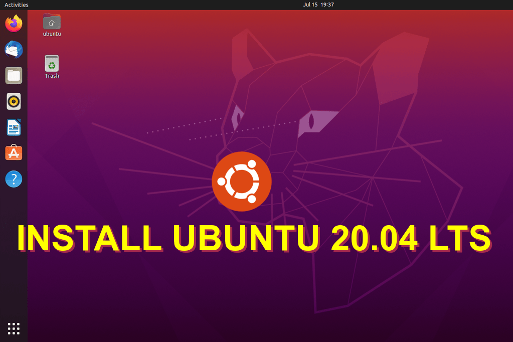 How to install Ubuntu 20.04 LTS Step by Step with Screenshots